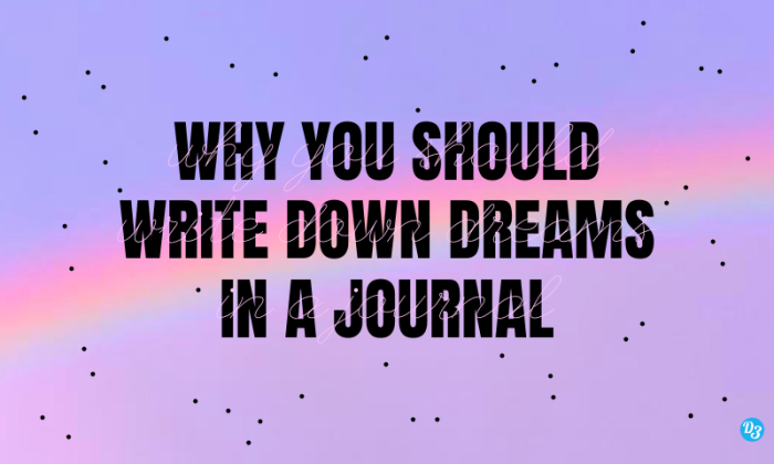 why you should write down dreams in a journal
